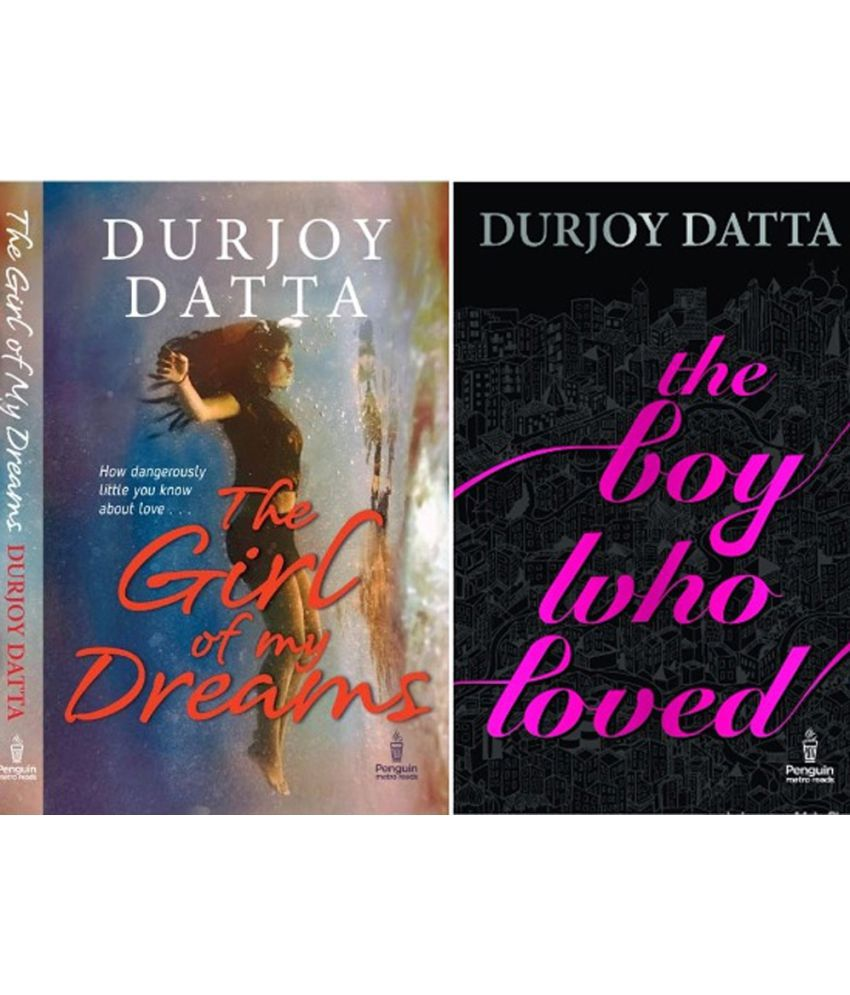 Durjoy Datta Bestseller Combo Pack- The Boy Who Loved & Girl of my Dreams