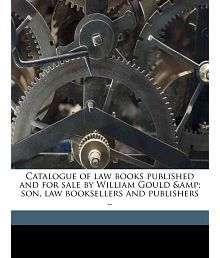 Catalogue of law books published and for sale by William Gould