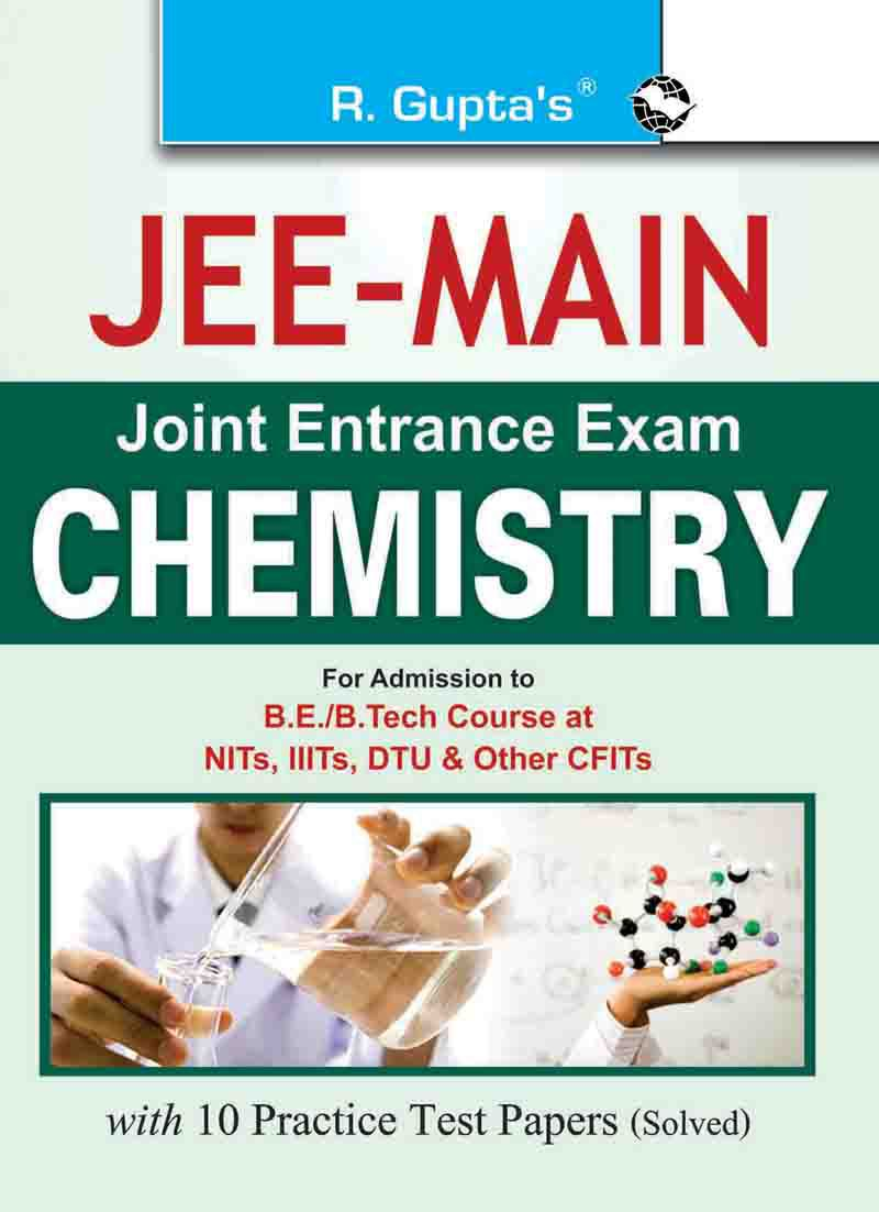 JEE Main - Joint Entrance Exam : Chemistry Paper-I Guide
