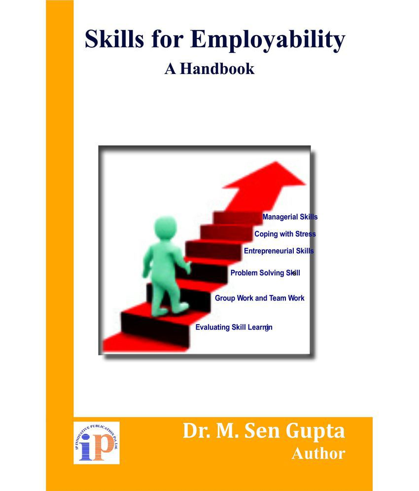 Skills for Employability : A Handbook Paperback – 2017
