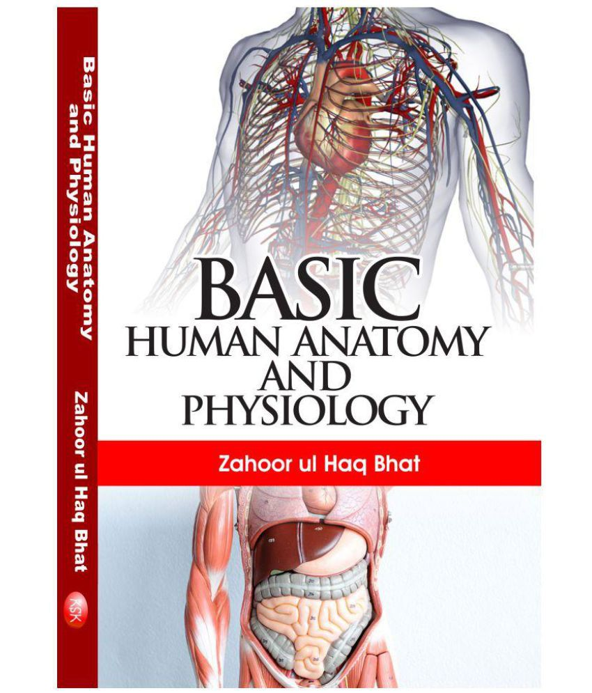 Basic Human Anatomy And Physiology Buy Basic Human Anatomy And