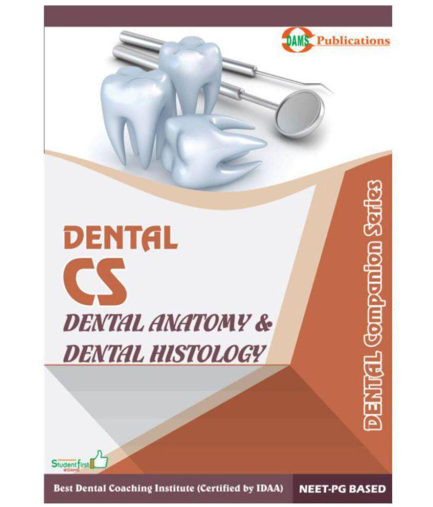 Dental Anatomy & Dental Histology: Buy Dental Anatomy & Dental ...