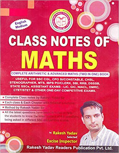 Class Notes of Maths (Complete Arthematic & Advanced Maths (2 in 1) Book  (2018-2019 Session): (Handwritten Notes)