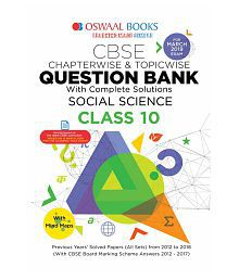 Oswaal CBSE Question Bank Class 10 Social Science (For March 2019 Exam) Chapterwise & Topicwise