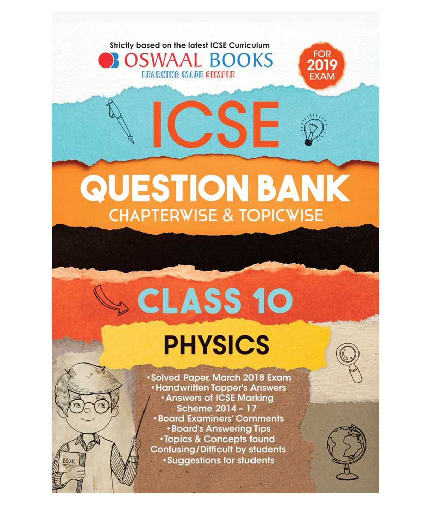 Oswaal ICSE Question Bank Class 10 Physics (For March 2019 Exam)  Chapterwise & Topicwise