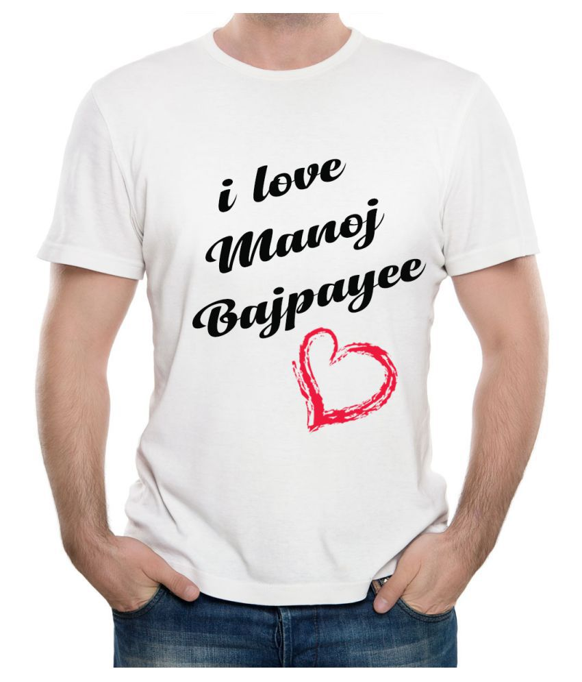 Ritzees Unisex Half Sleeve Dry Fit White Polyester T-Shirt on I Love Manoj Bajpayee