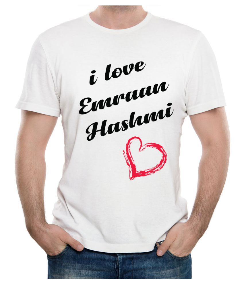 Ritzees Unisex Half Sleeve Dry Fit White Polyester T-Shirt on I Love Emraan Hashmi