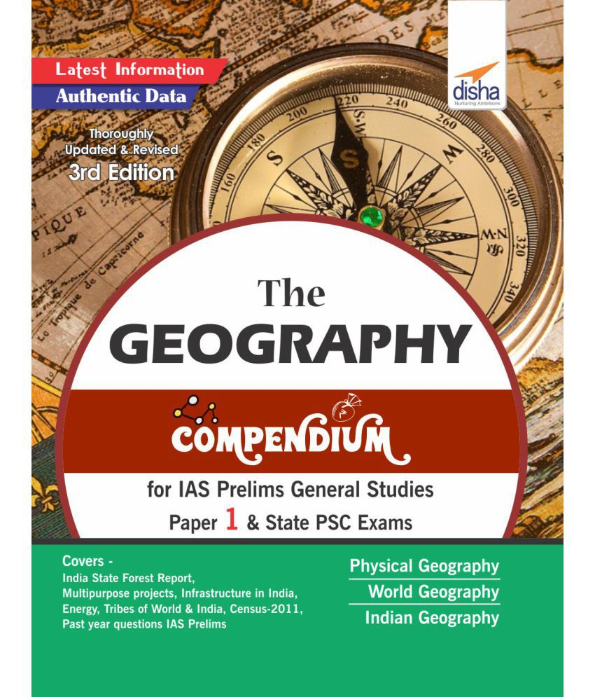 The Geography Compendium for IAS Prelims General Studies Paper 1 & State PSC Exams 3rd Edition