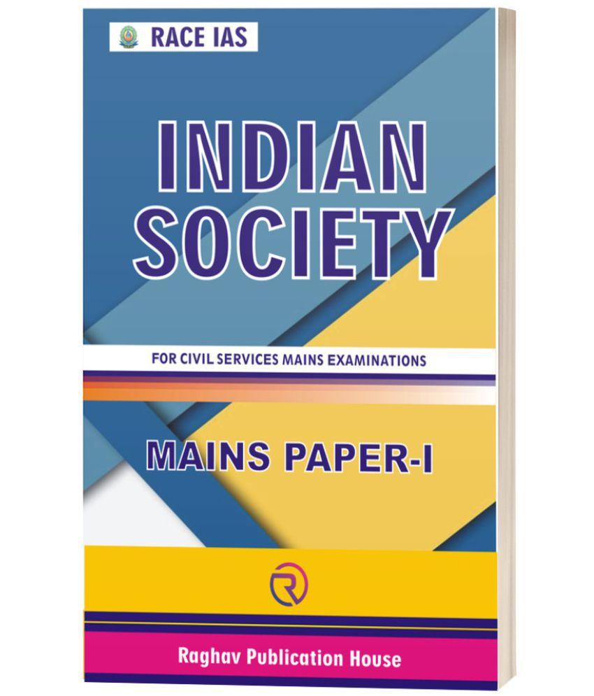 Indian Society G.S. Mains Paper - I (English Medium) for IAS / PCS Exam