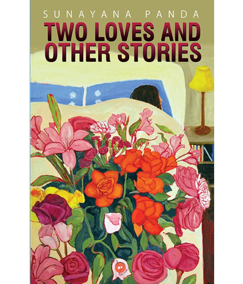Two Loves and Other Stories