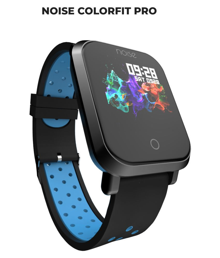 82cacd3873 Noise Colorfit Pro Smart Watches Blue - Wearable & Smartwatches Online at  Low Prices | Snapdeal India