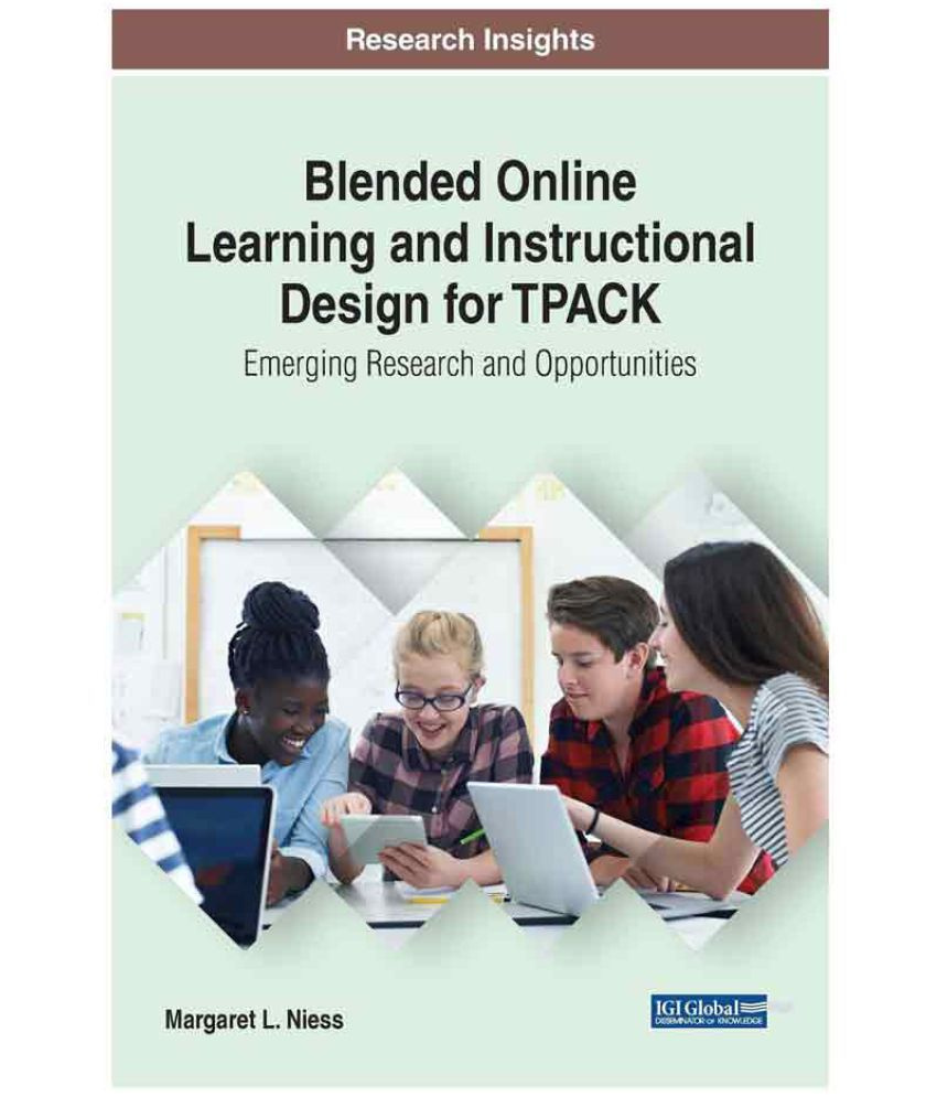 Blended Online Learning And Instructional Design For Tpack Buy Blended Online Learning And Instructional Design For Tpack Online At Low Price In India On Snapdeal
