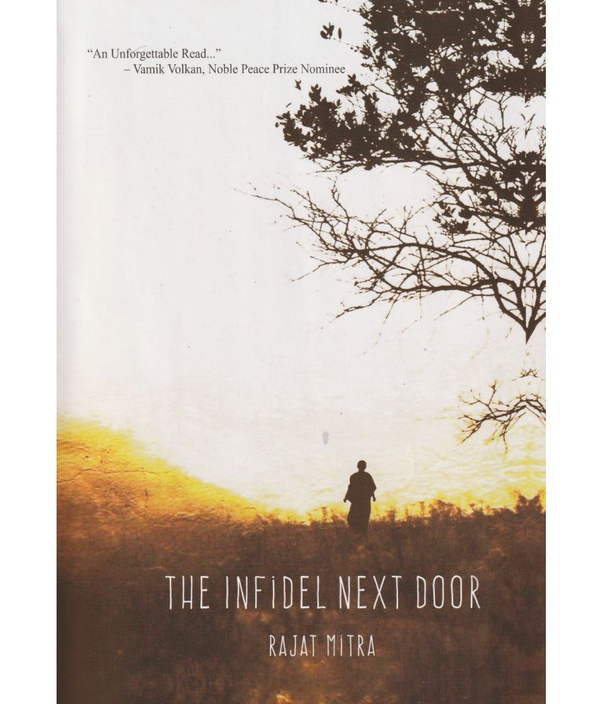 The Infidel Next Door By Rajat Mitra-2019