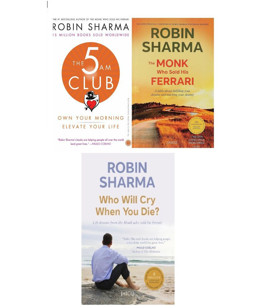 The 5am Club: Change Your Morning, Change Your Life & The Monk Who Sold his Ferrari & Who Will Cry When You Die? English Paperback (Set of 3 books) By Robin Sharma