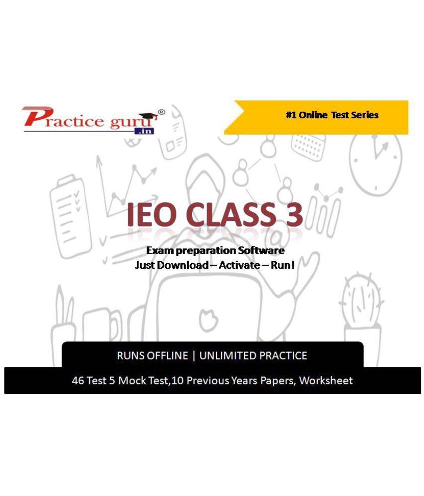 Practice Guru  46 Test 5 Mock Test,10 Previous Years Papers,10 Worksheet (Printable-PDF) for 3 Class IEO Exam  Online Tests