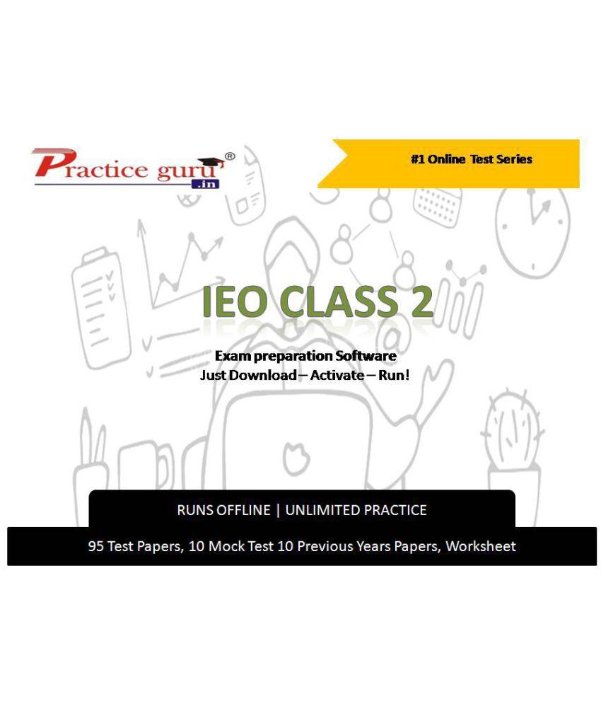 Practice Guru  95 Test 10 Mock Test,10 Previous Years Papers,10 Worksheet (Printable-PDF) for 2 Class IEO Exam  Online Tests