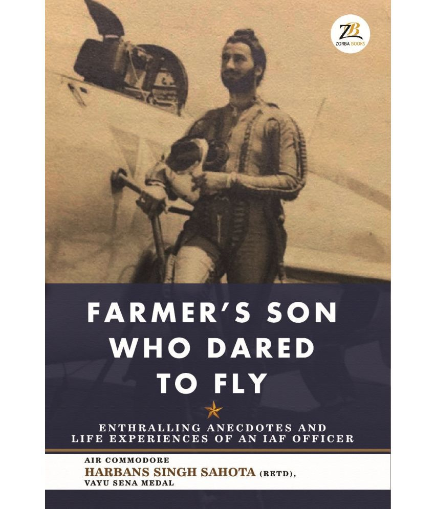Farmer's Son Who Dared to Fly