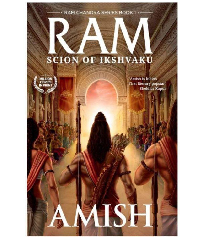 Ram Scion Of Ikshvaku An Epic Adventure Story Book On The Ramayana The Tale Of Lord Ram Ram Chandra Series Buy Ram Scion Of Ikshvaku An Epic Adventure Story Book
